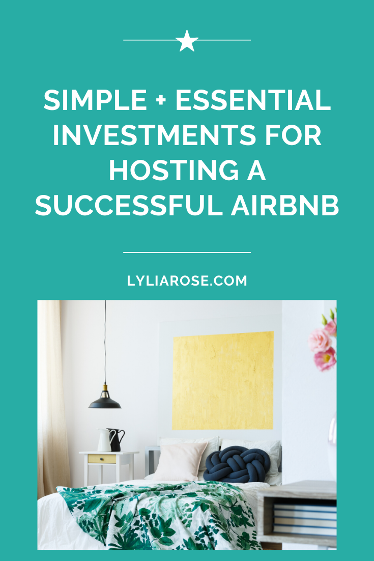 Simple + essential investments for hosting a successful Airbnb