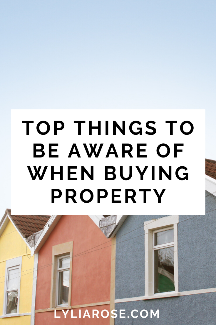 Top things to be aware of when buying property