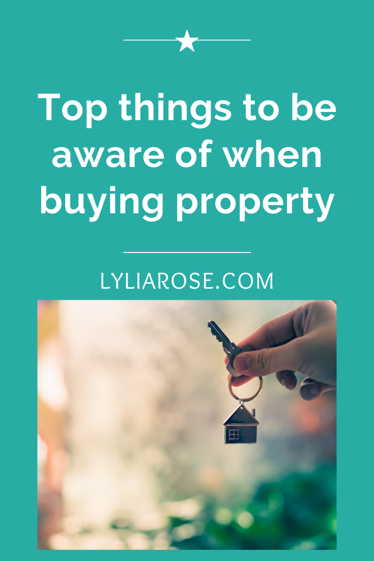 Top things to be aware of when buying property (2)