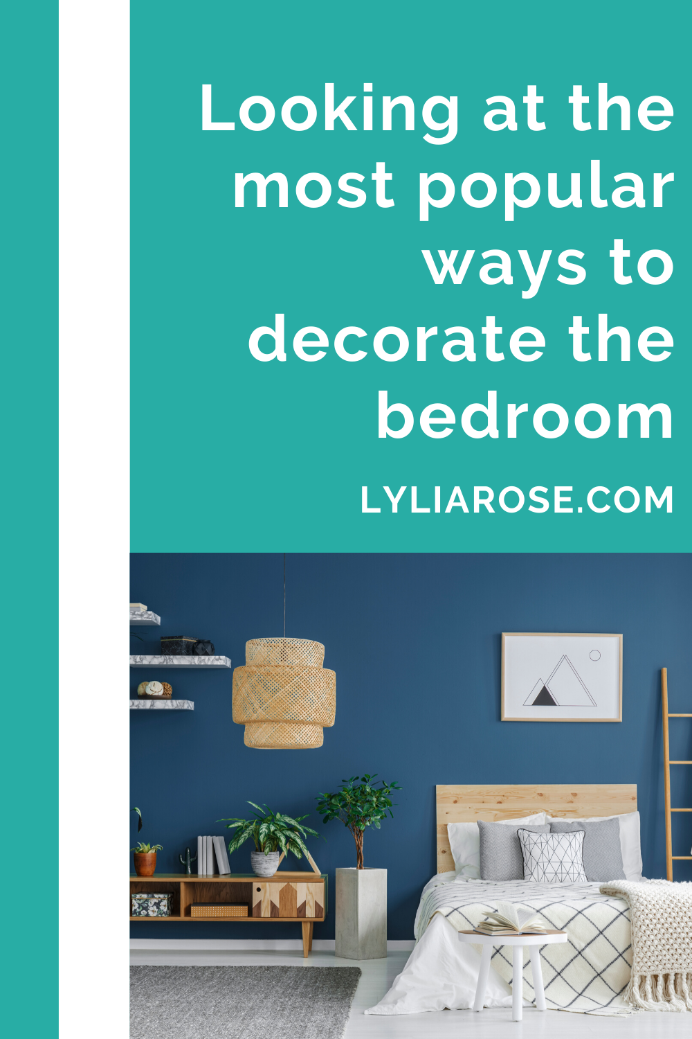 Looking at the most popular ways to decorate the bedroom (1)