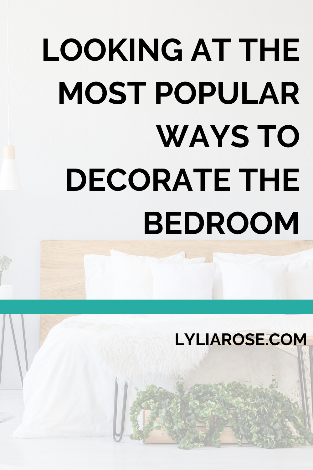 Looking at the most popular ways to decorate the bedroom (2)