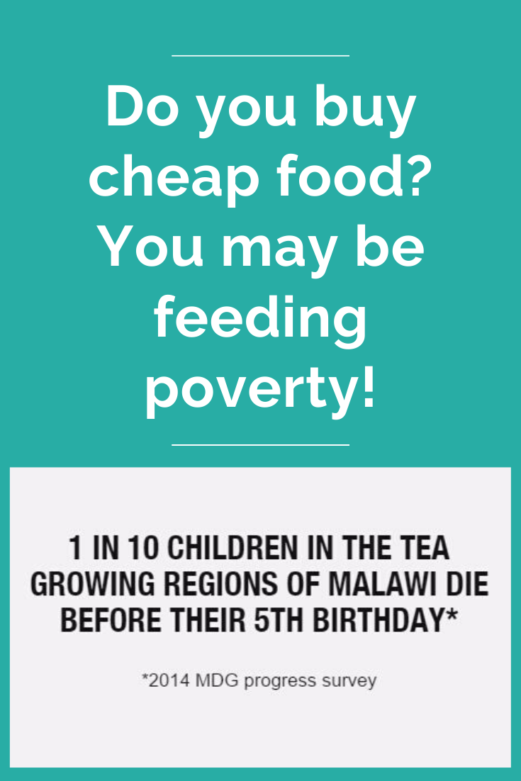 Do you buy cheap food_ You may be feeding poverty!