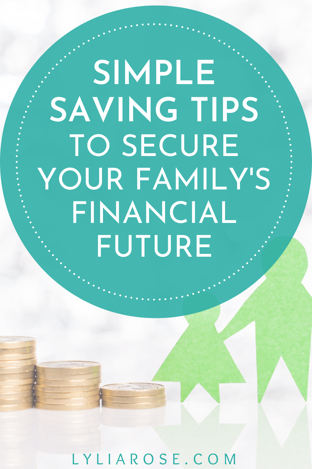 Saving money_ how to secure your familys financial future (4)