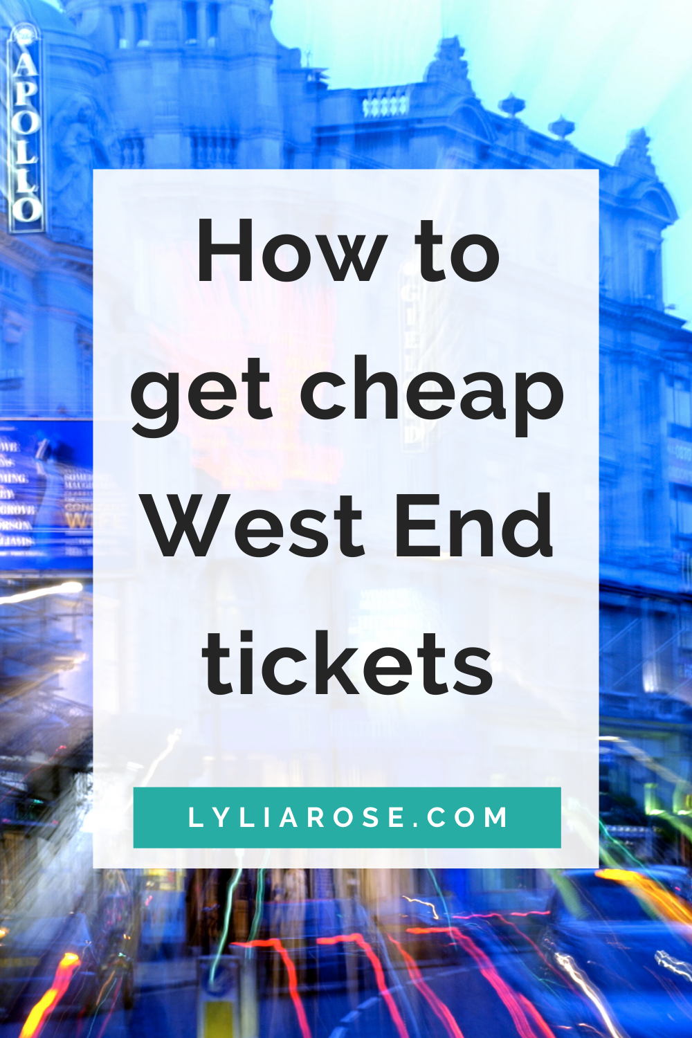 How to get cheap West End tickets
