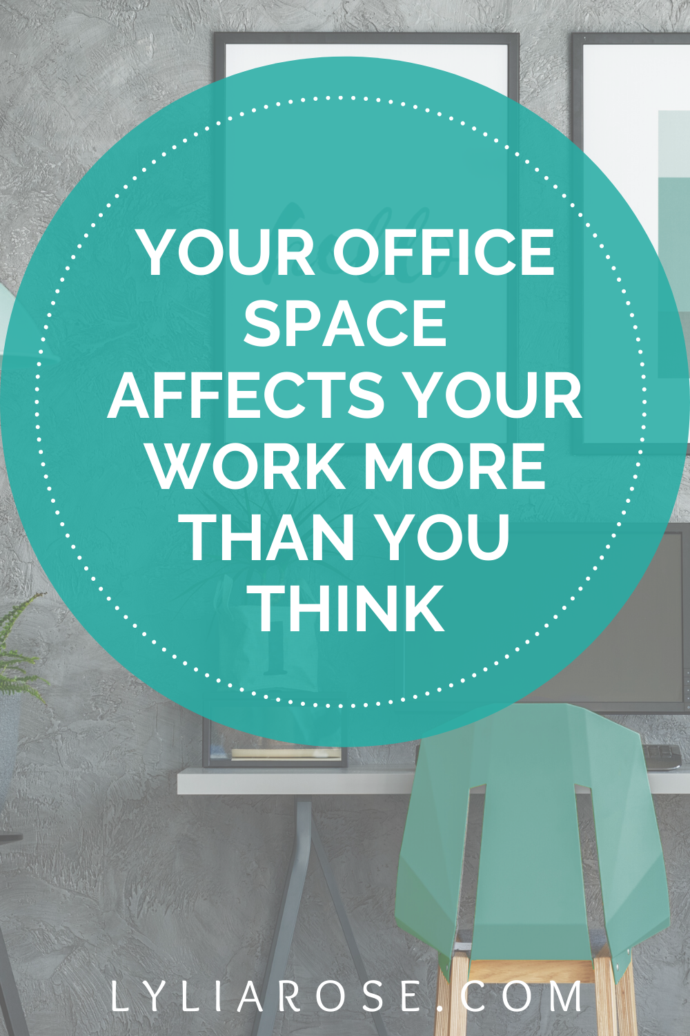 Your office space affects your work more than you think (1)