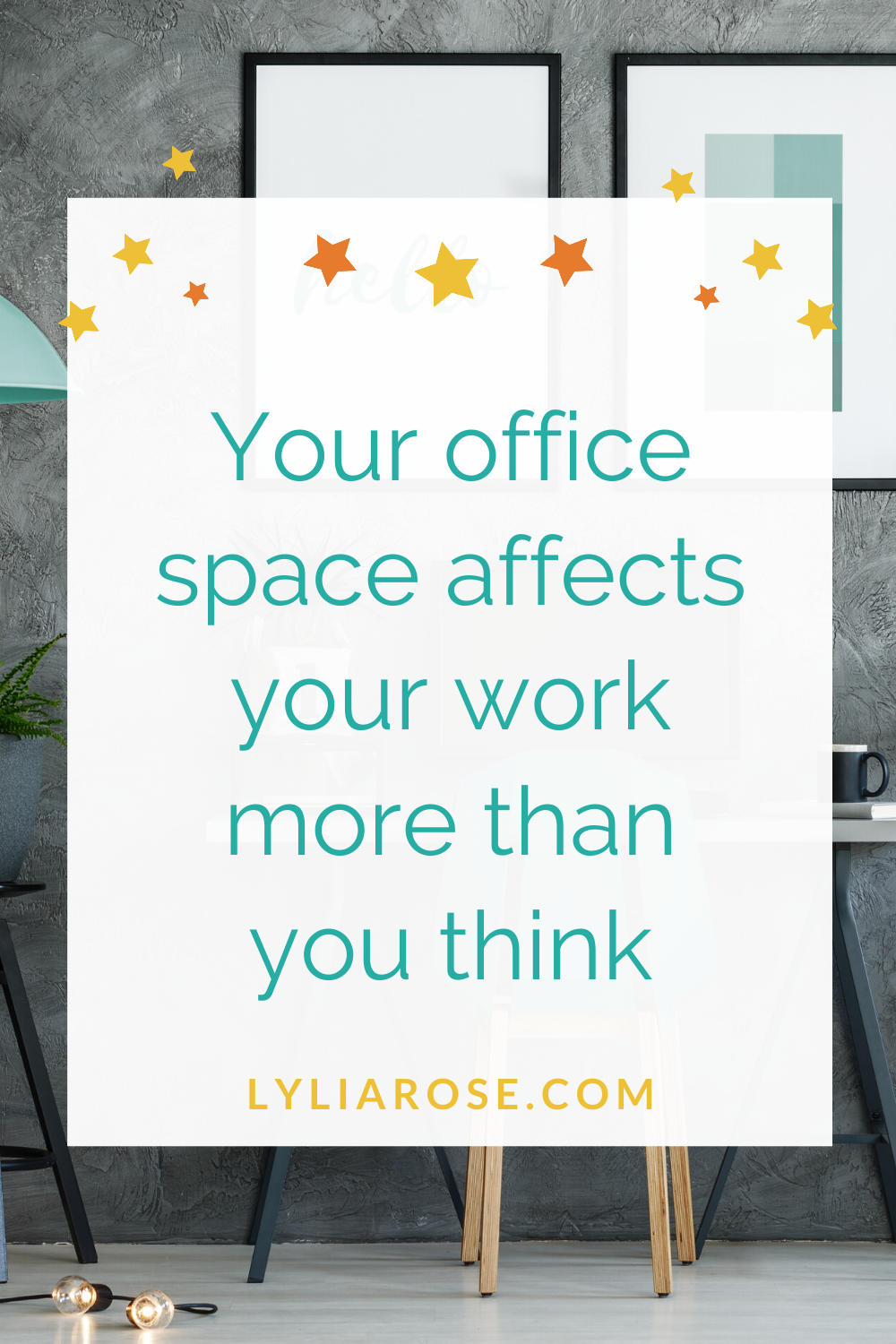 Your office space affects your work more than you think