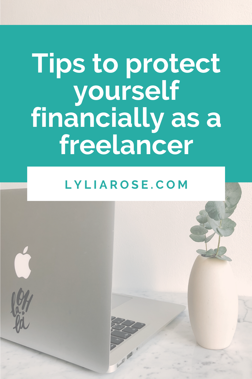 Tips to protect yourself financially as a freelancer (2)
