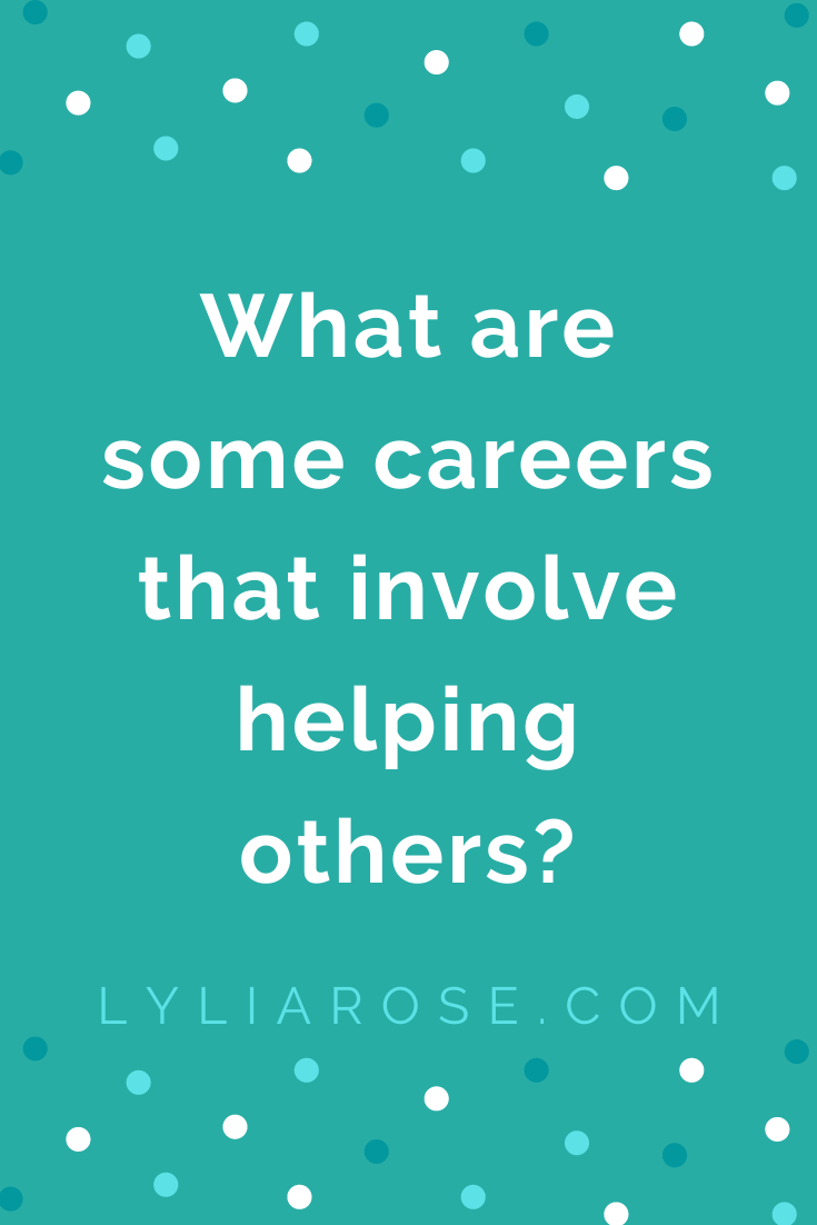 What are some careers that involve helping others_ (1)