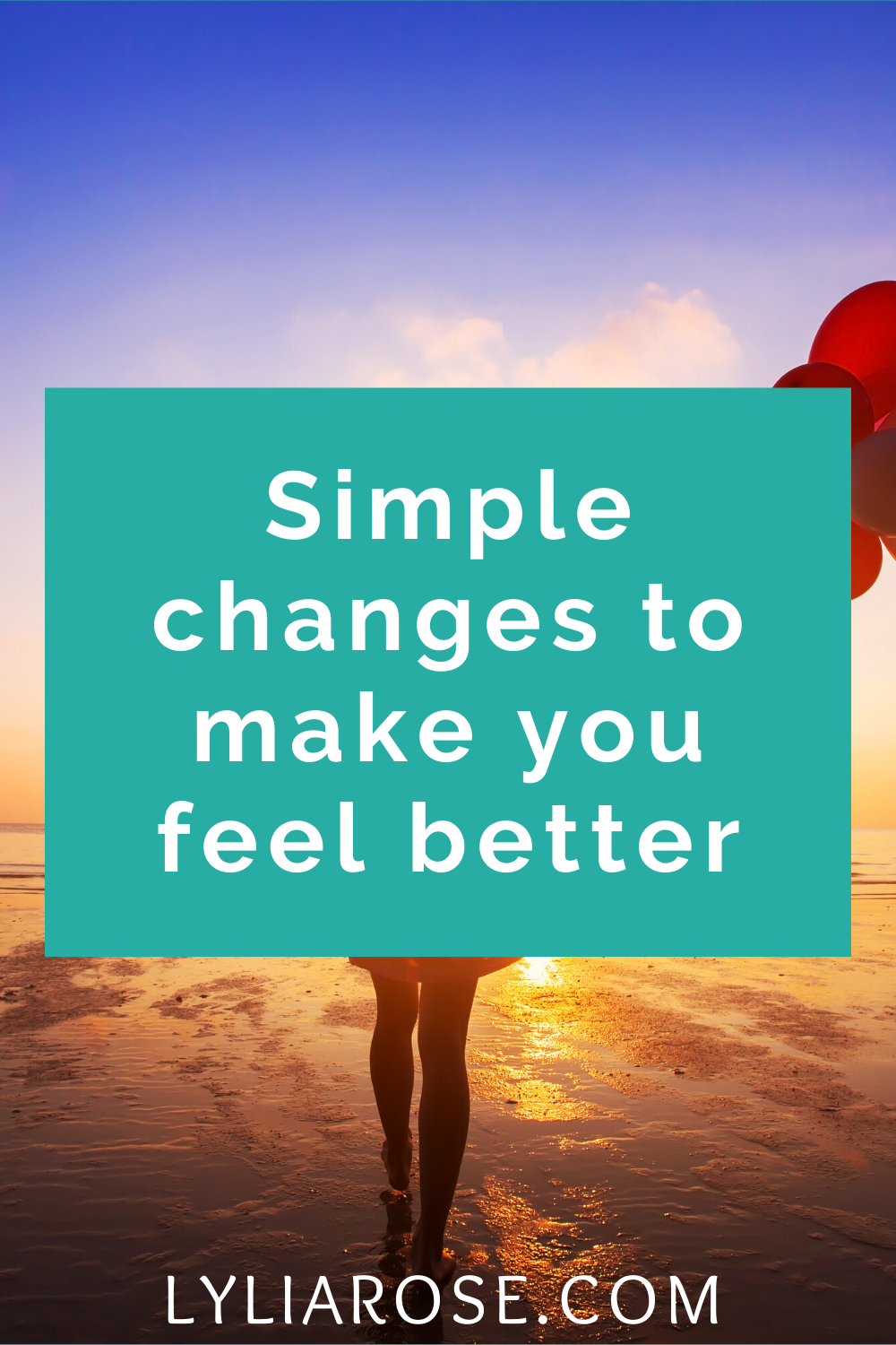 Simple changes to make you feel better