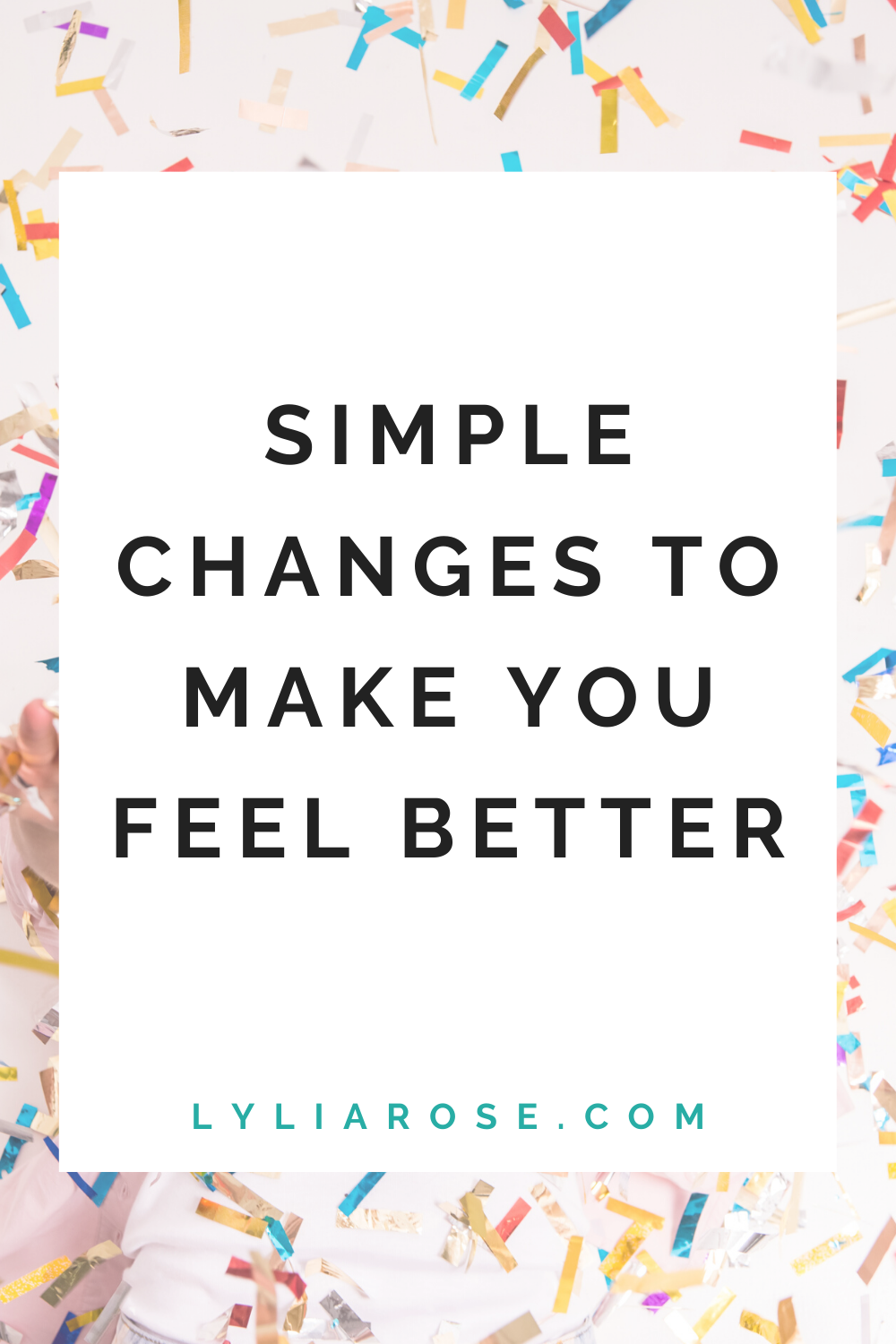 Simple changes to make you feel better (1)