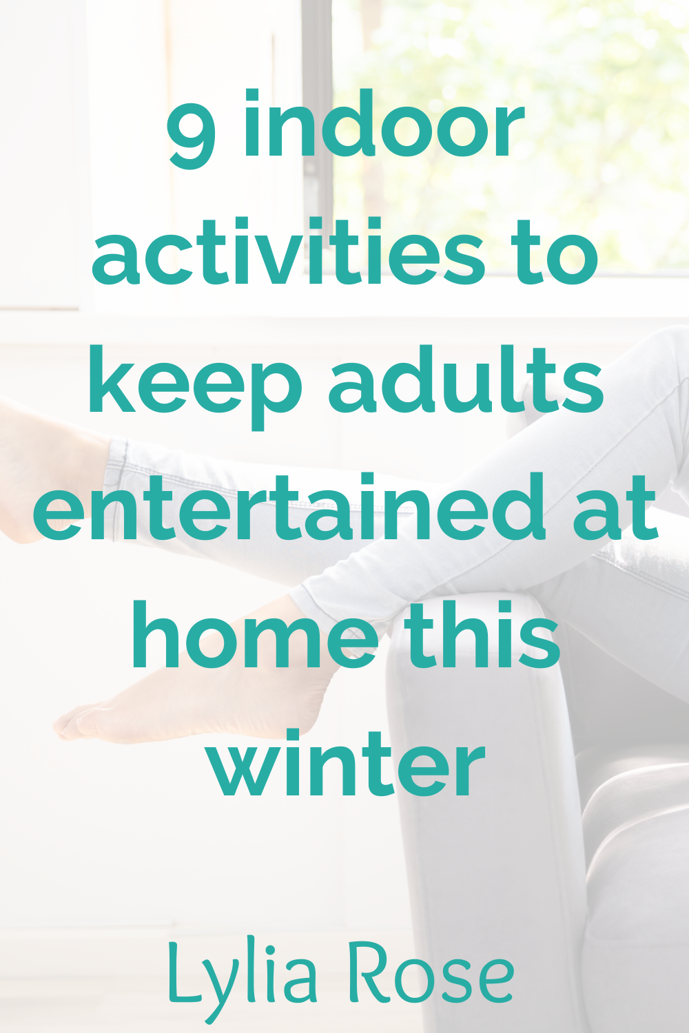 9 indoor activities to keep adults entertained at home this winter