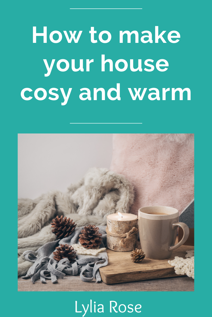 how to make your house cozy and warm