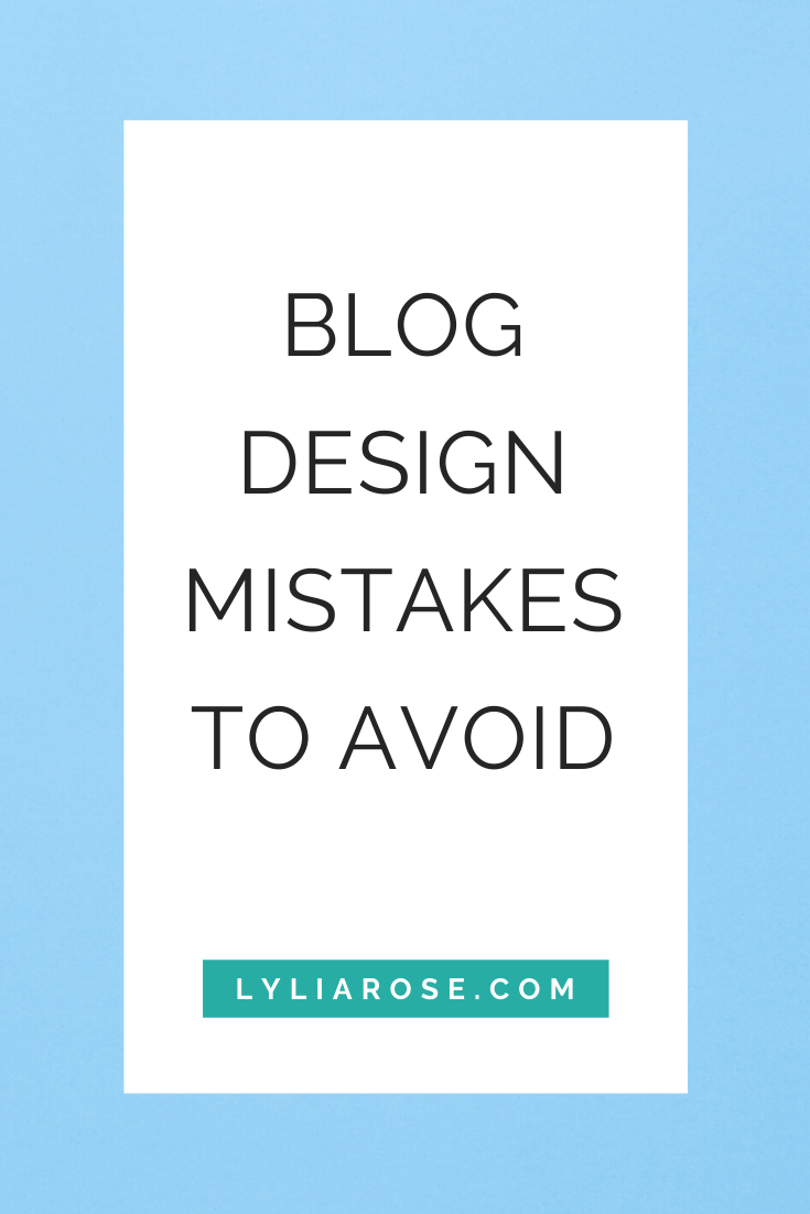 Blog design mistakes to avoid