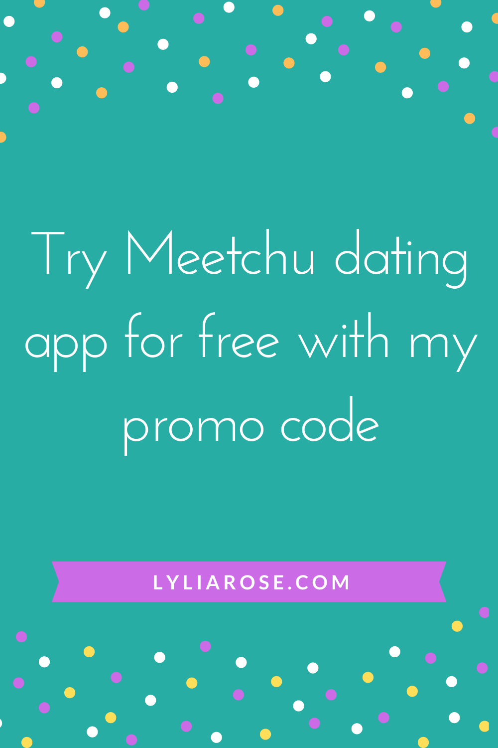 Meet your date before you meet! Try Meetchu dating app for free with my pro