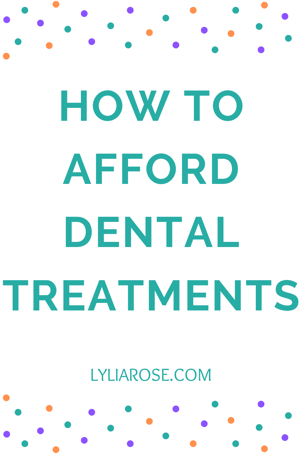 How to afford dental treatments (1)