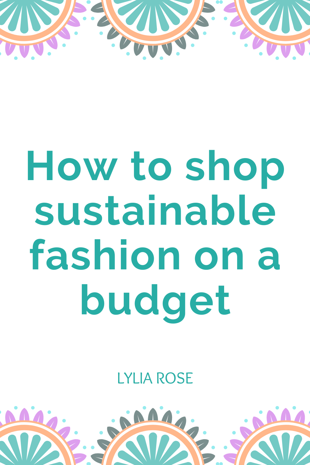 How to shop sustainable fashion on a budget (1)