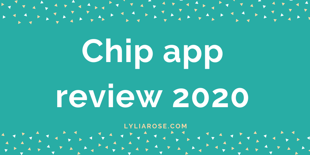 Chip app review 2020 (1)