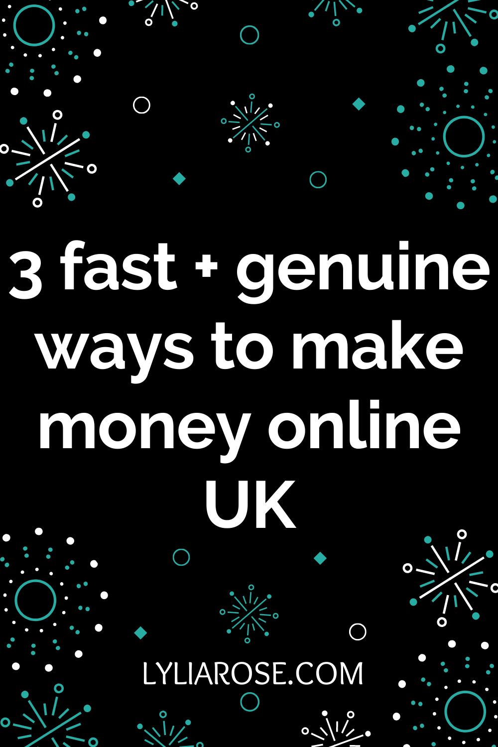 3 fast + genuine ways to make money online UK (3)