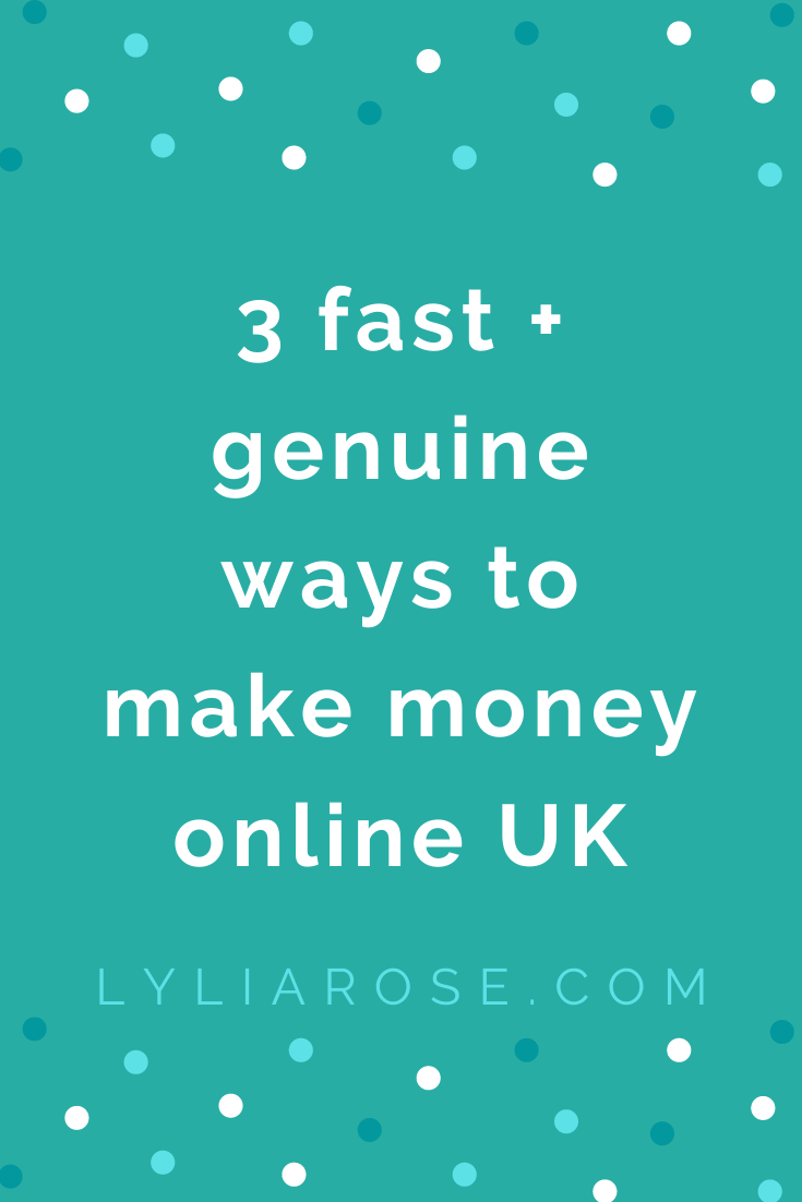 3 fast + genuine ways to make money online UK (1)