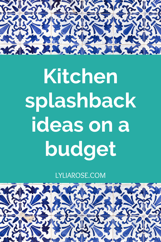 Kitchen splashback ideas on a budget (2)