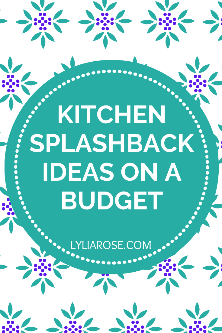 Kitchen splashback ideas on a budget