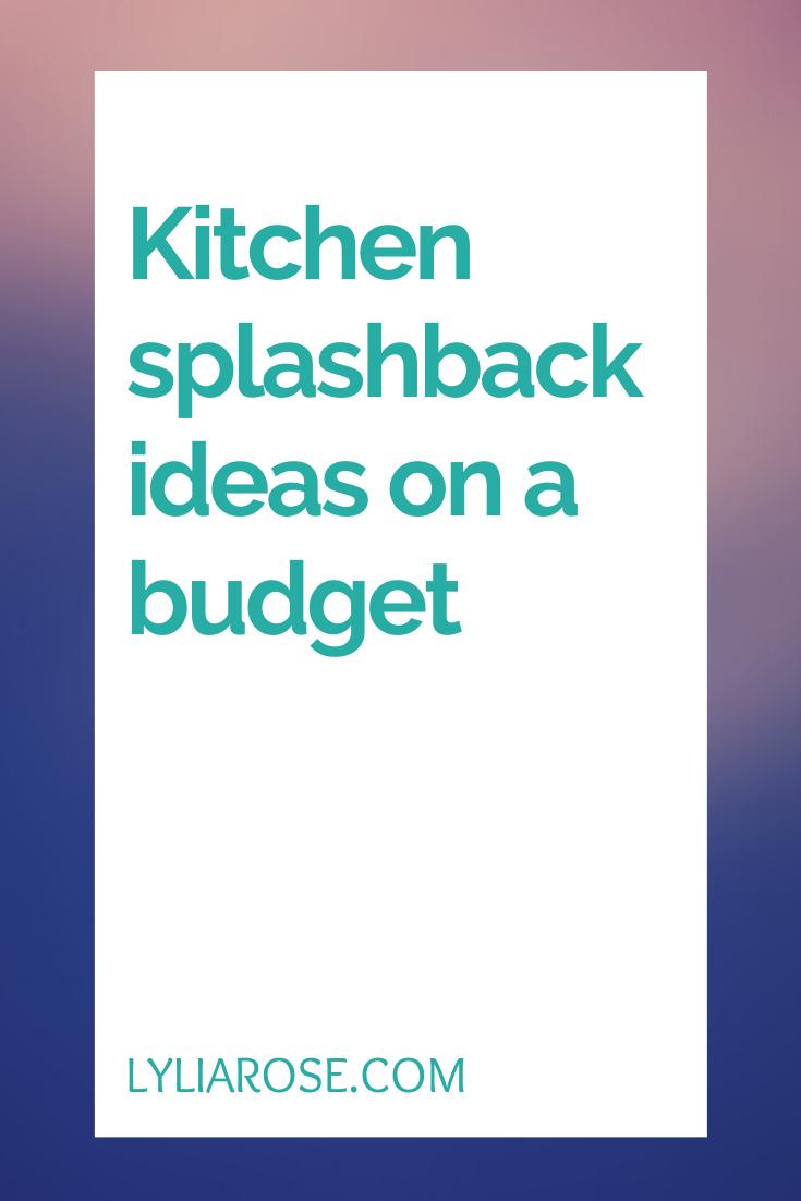 Kitchen splashback ideas on a budget (3)