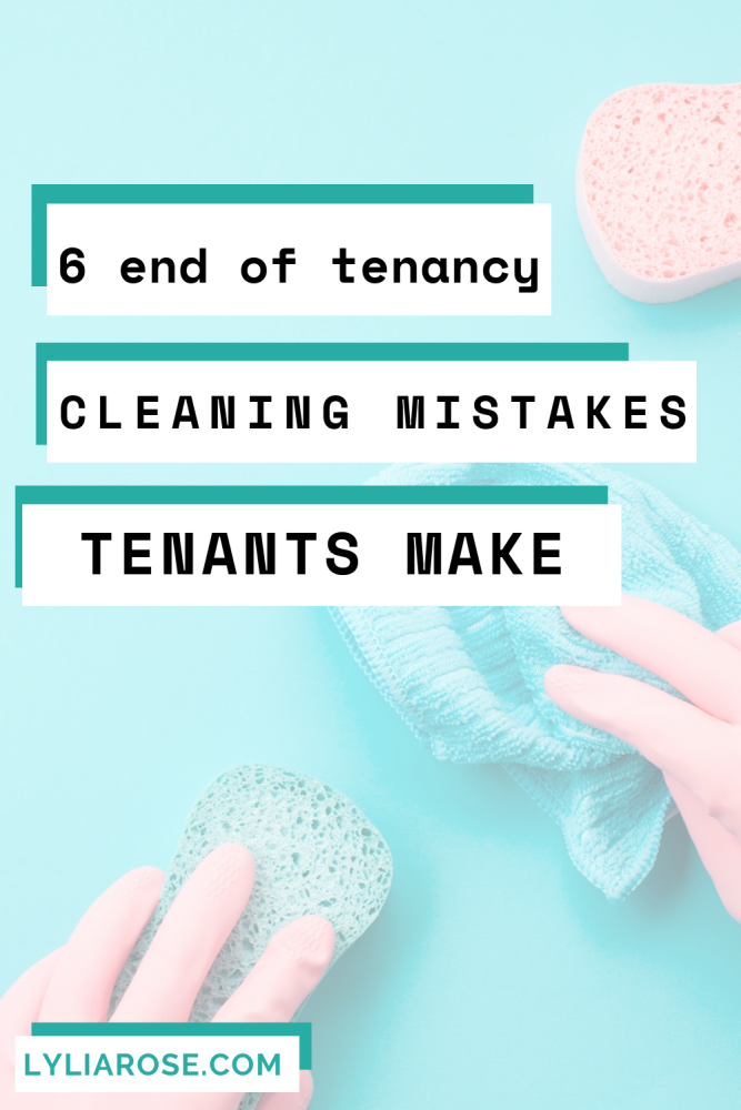 6 end of tenancy cleaning mistakes tenants make