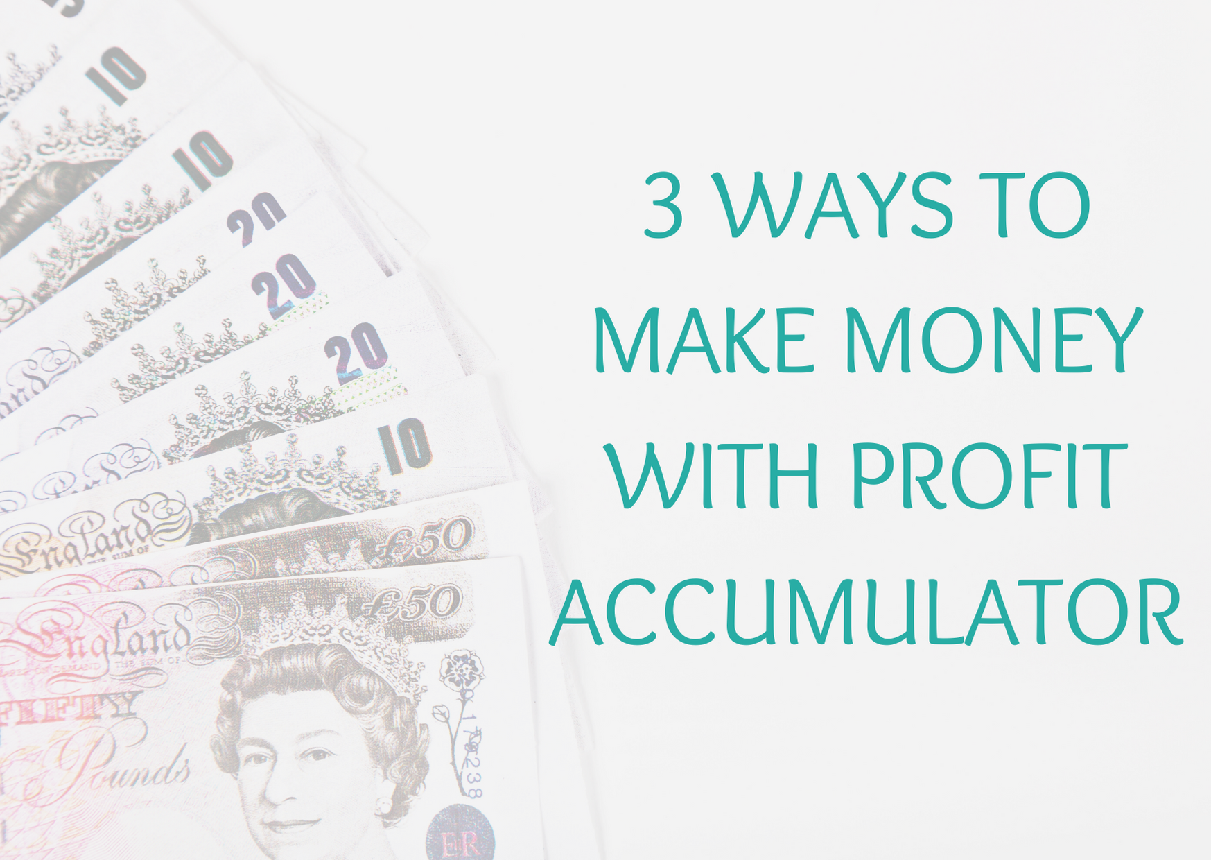 3 ways to make money online in the UK with Profit Accumulator