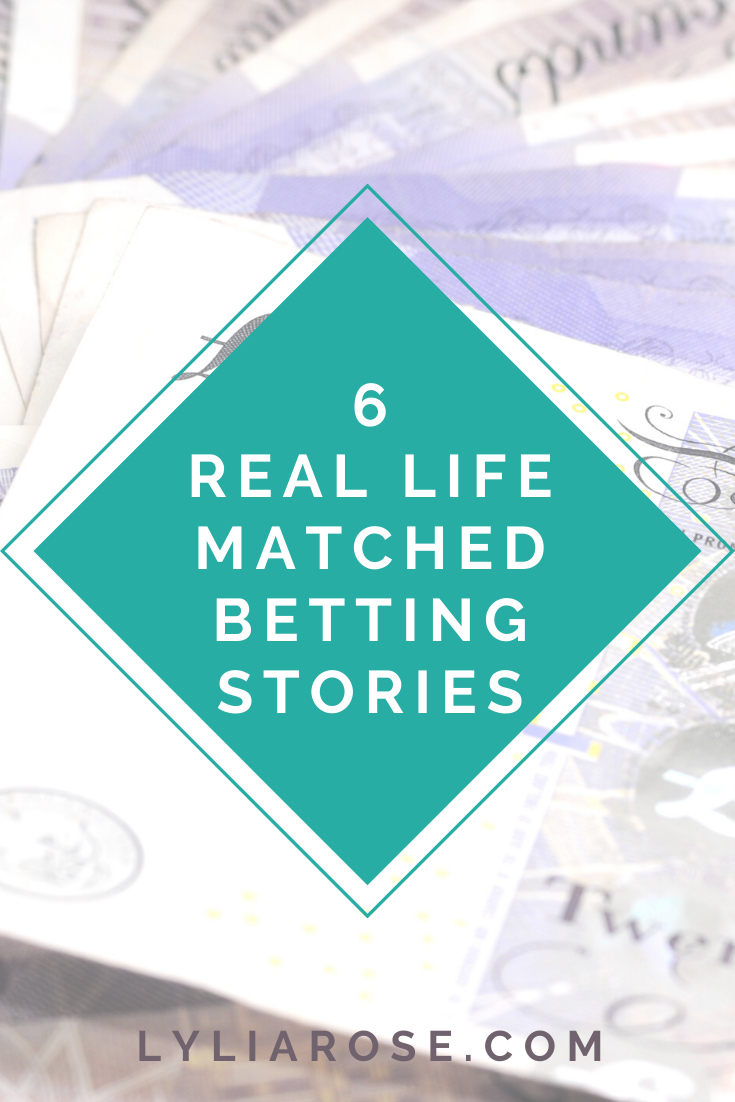 6 real life matched betting stories (3)