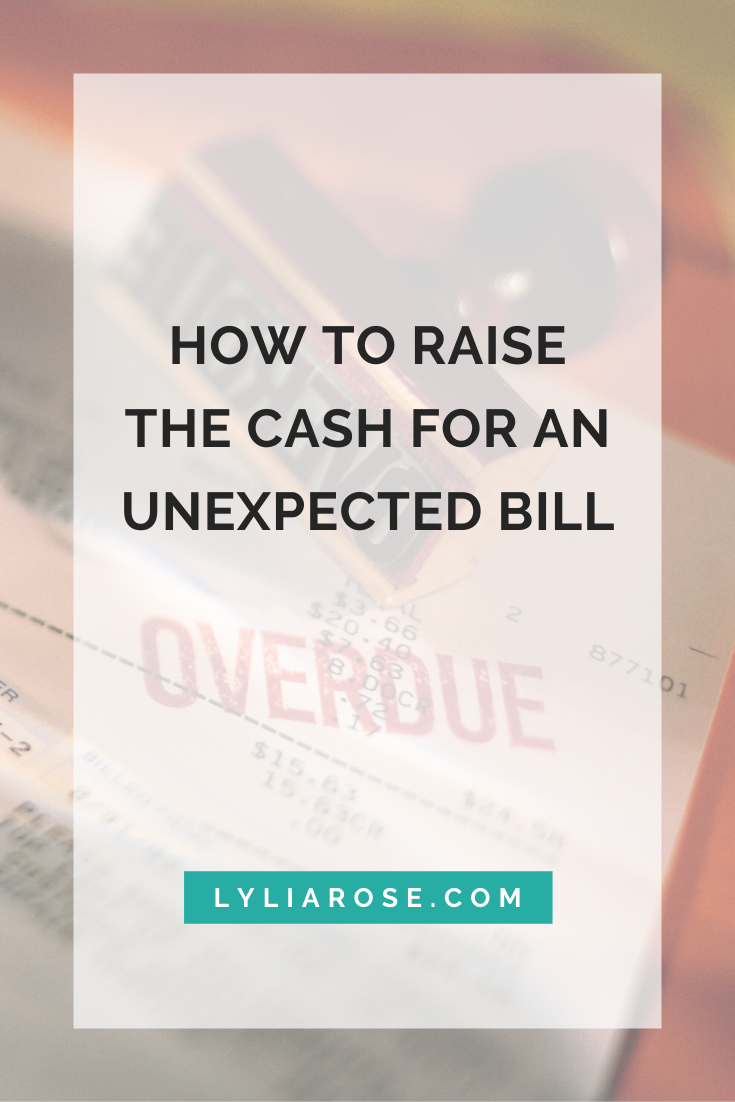 How to raise the cash for an unexpected bill