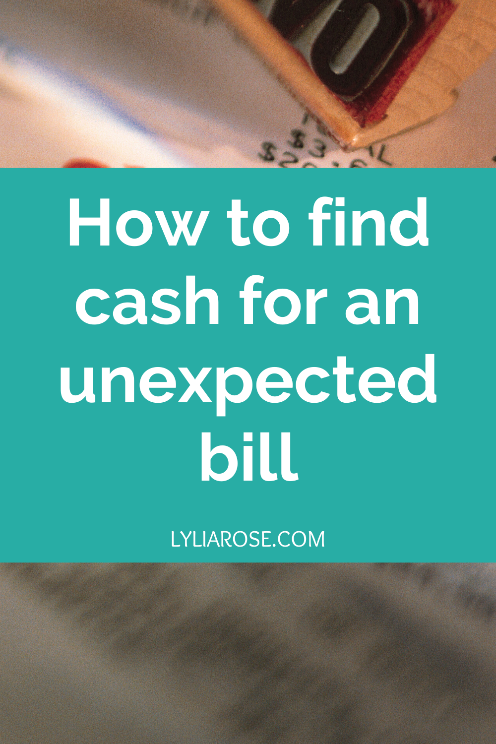 How to find cash for an unexpected bill