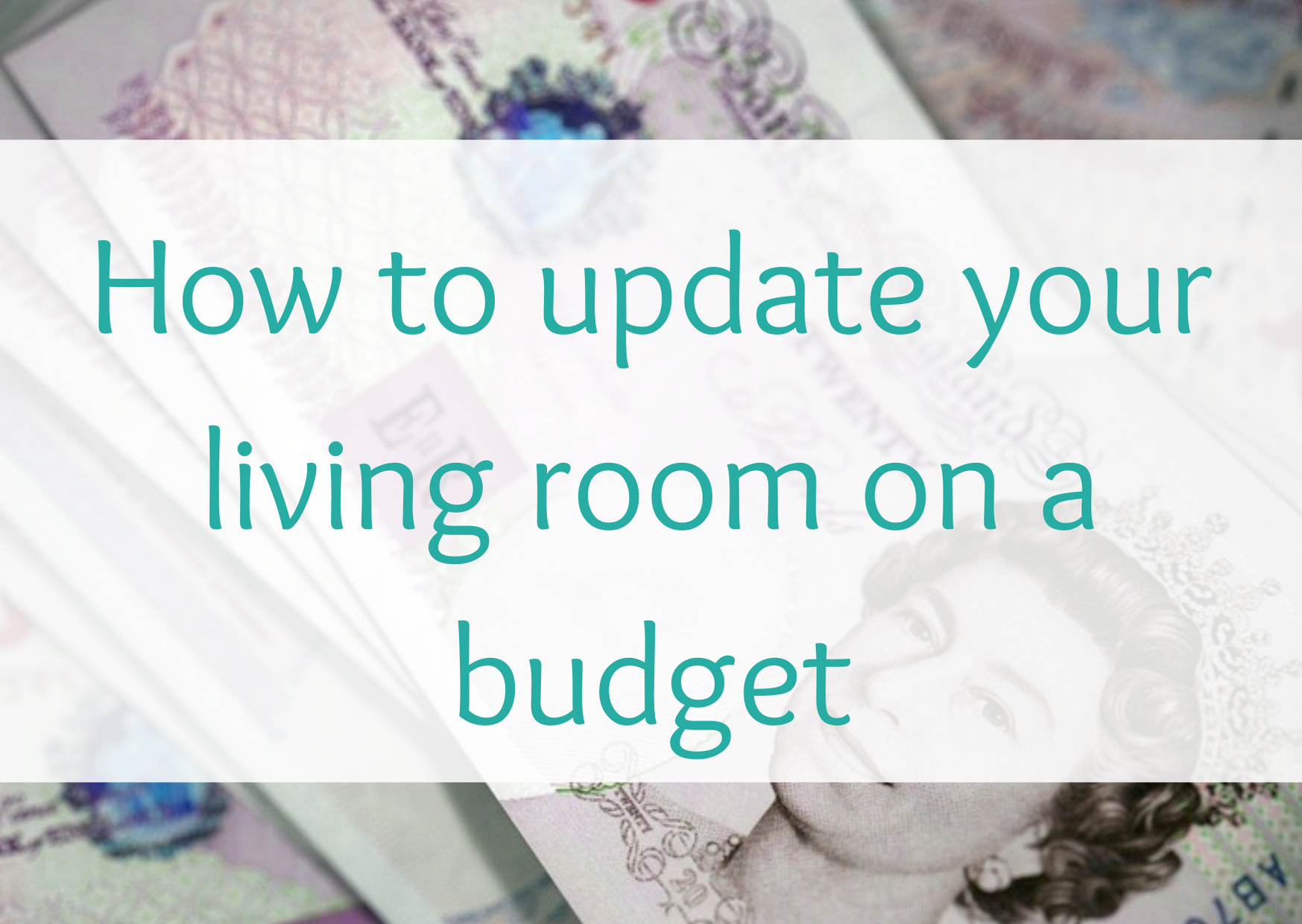 Cheap and cheerful ideas to update your living room on a budget