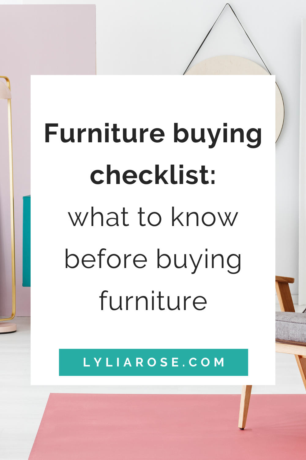 Furniture buying checklist_ what to know before buying furniture (1)
