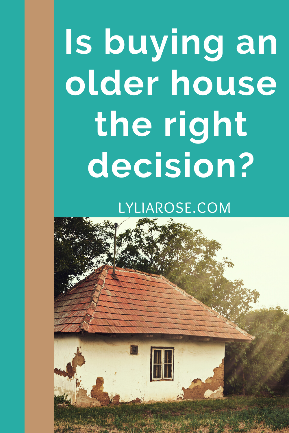 Is buying an older house the right decision_