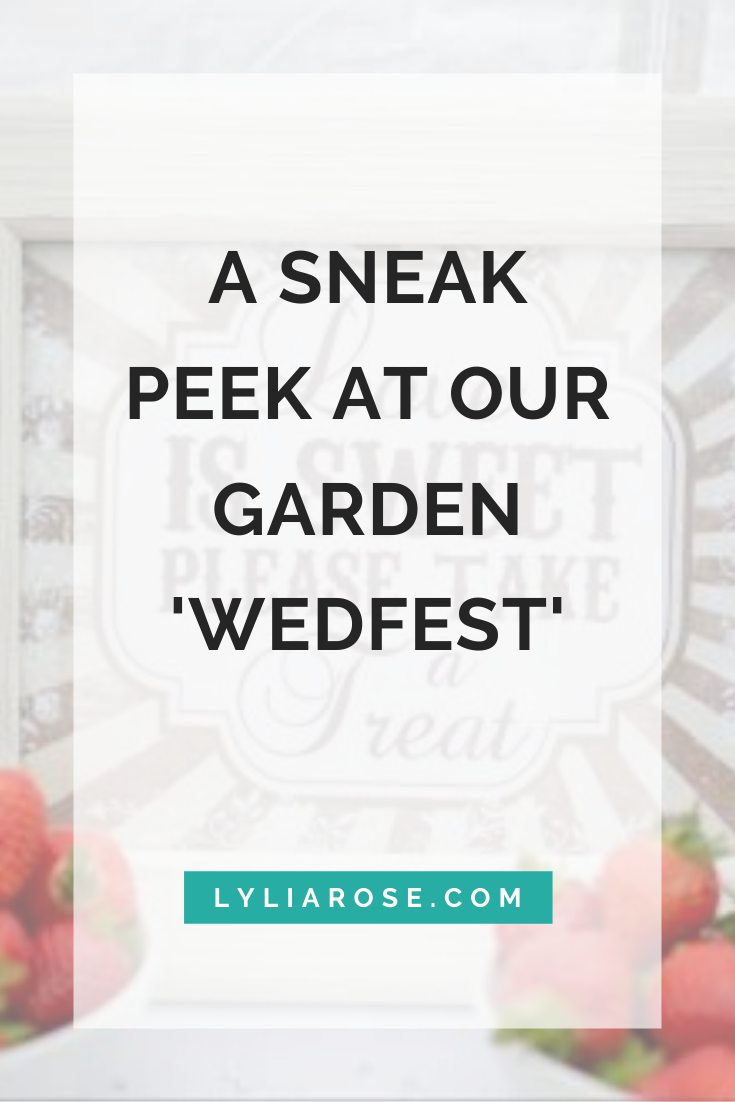 A sneak peek at our garden wedfest wedding! (1)