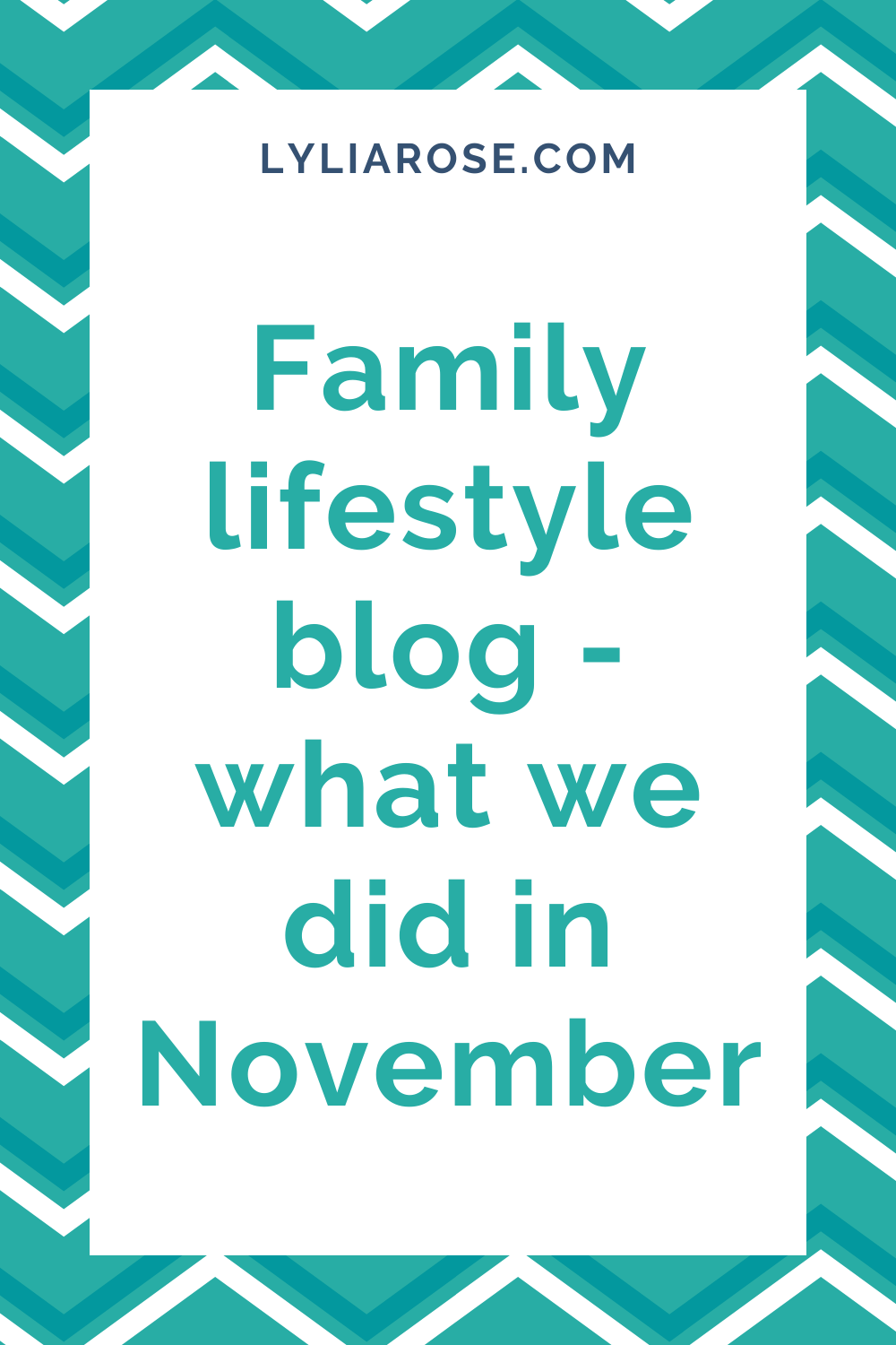 Family lifestyle blog - what we got up to November 2015