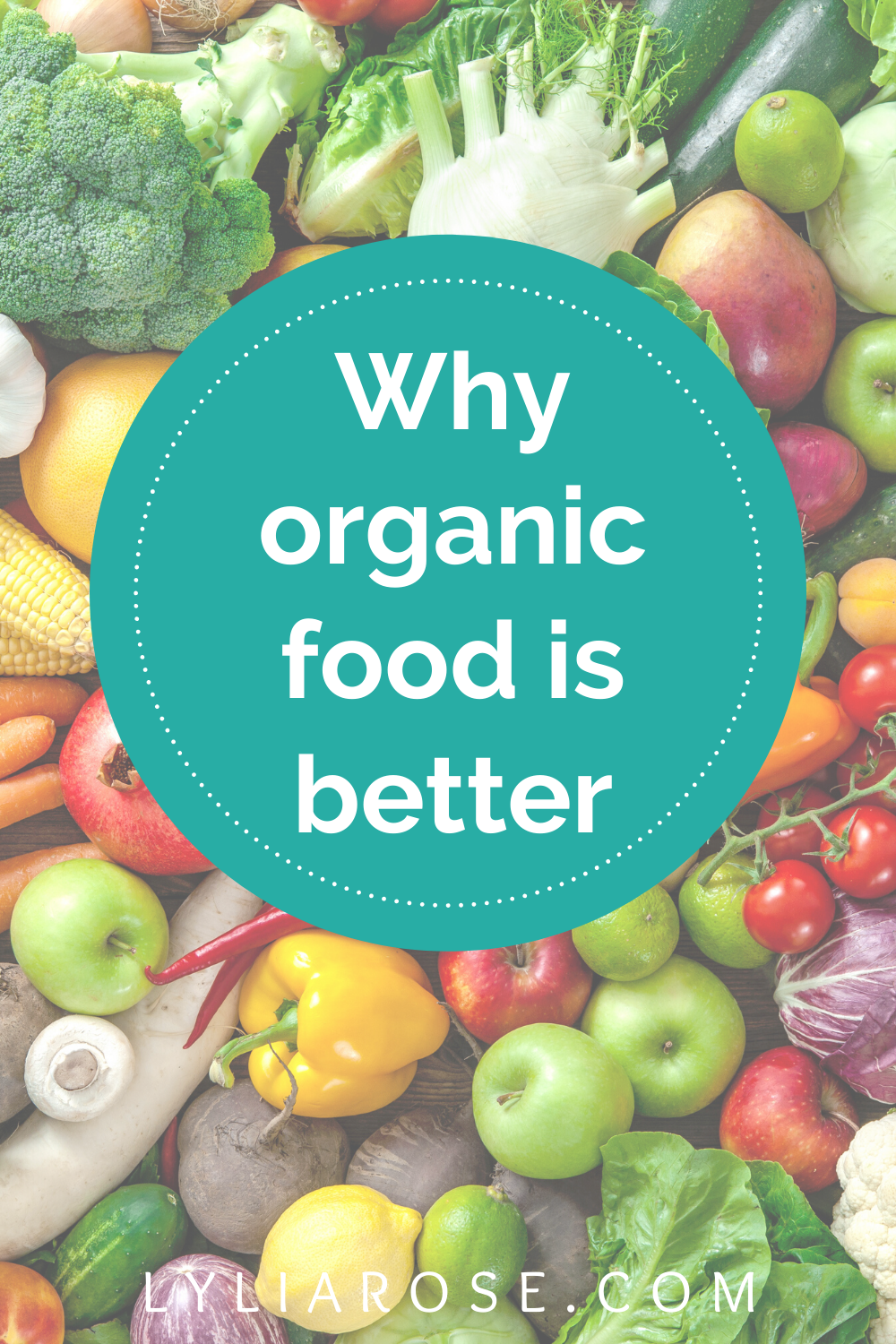 Why organic food is better