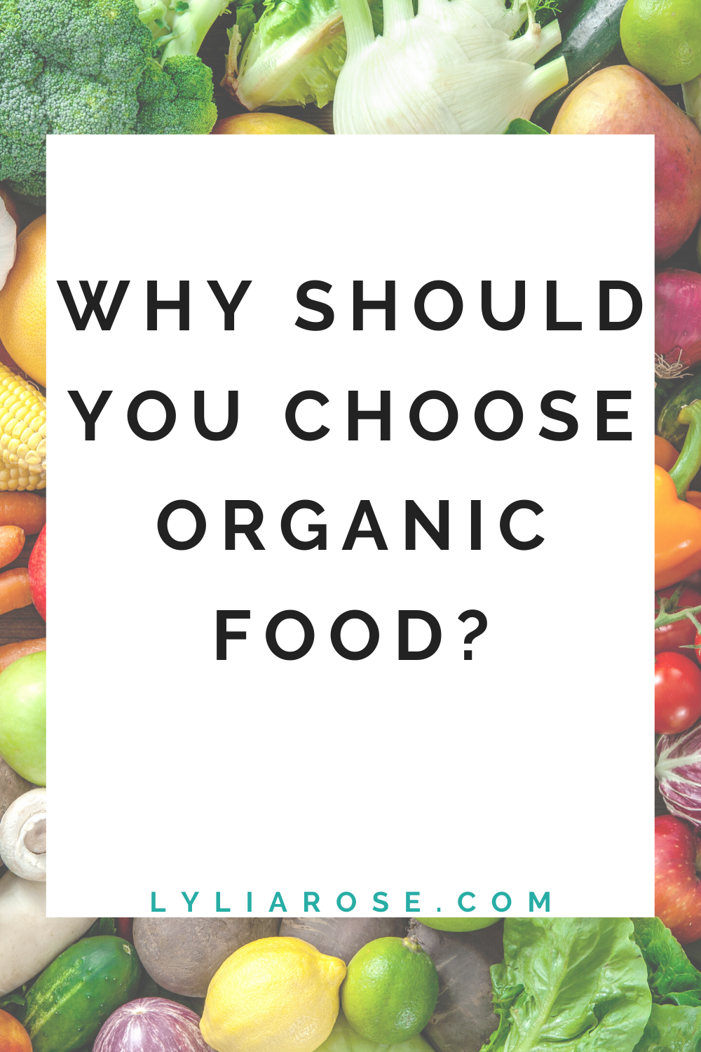 Why should you choose organic food_