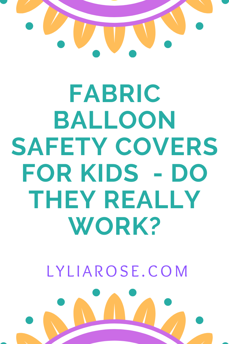 Fabric balloon covers making balloons safe for babies and children - do the