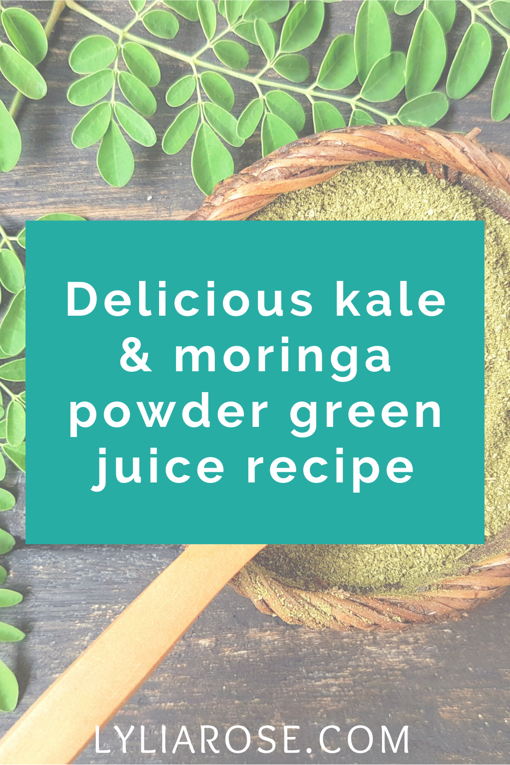 Delicious kale & moringa powder green juice recipe (2)