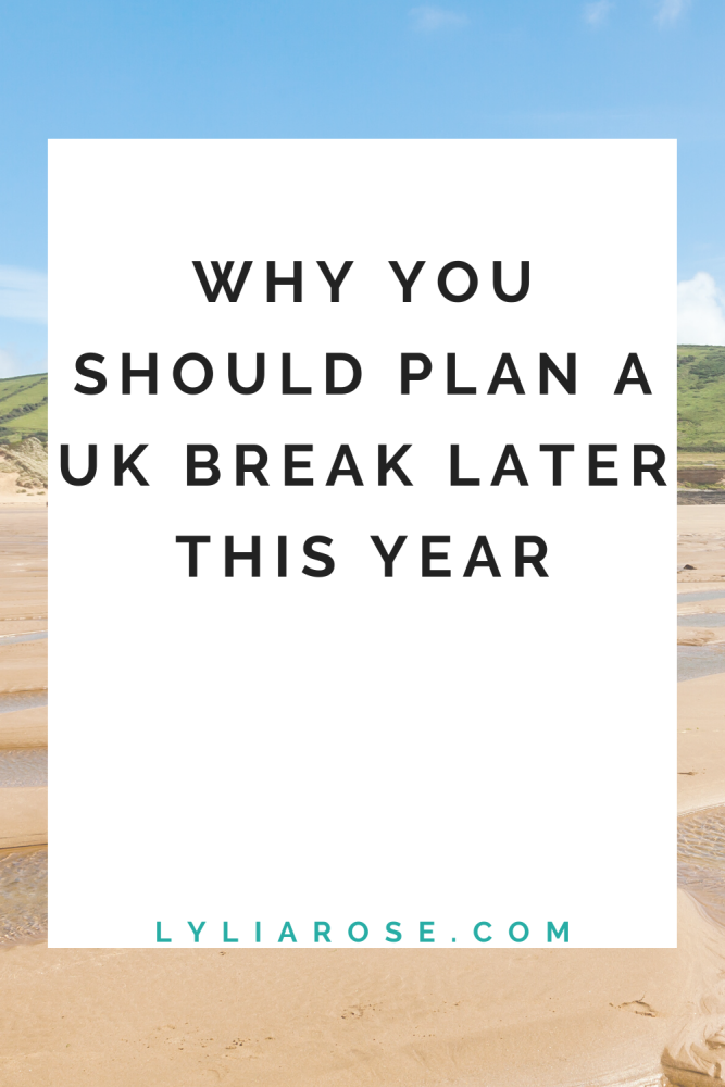 Why you should plan a UK break to look forward to later this year