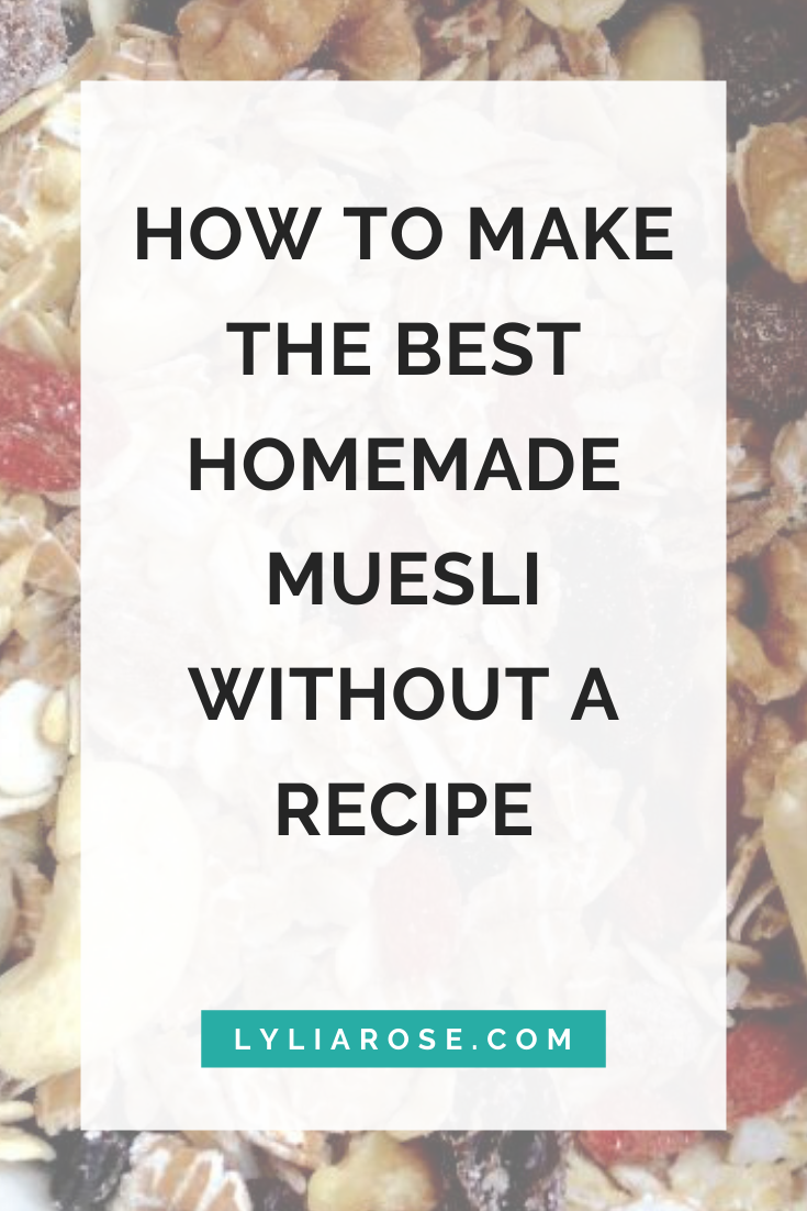 How to make the best homemade muesli without a recipe