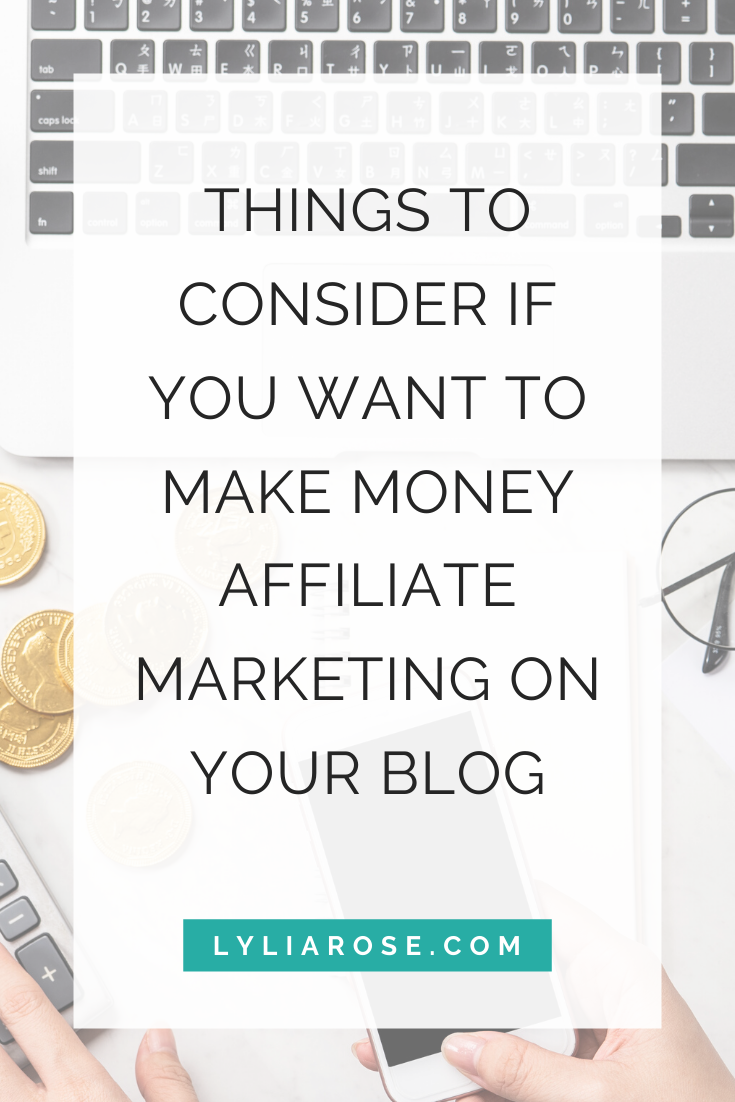 Things to consider if you want to make money affiliate marketing on your bl