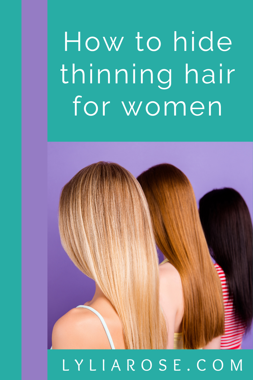 How to hide thinning hair for women