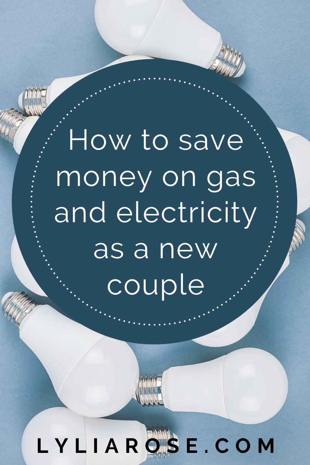 How to save money on gas and electricity as a new couple