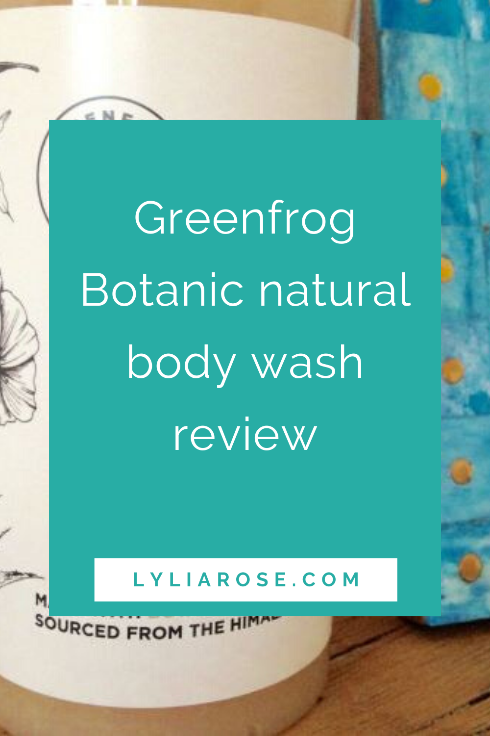 Greenfrog Botanic natural body wash review (5)