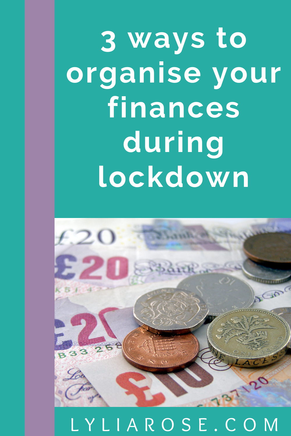 3 ways to organise your finances during lockdown (1)