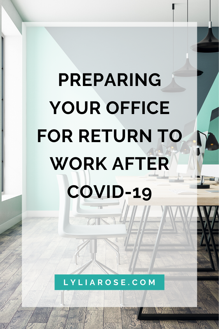 Preparing your office for return to work after Covid-19