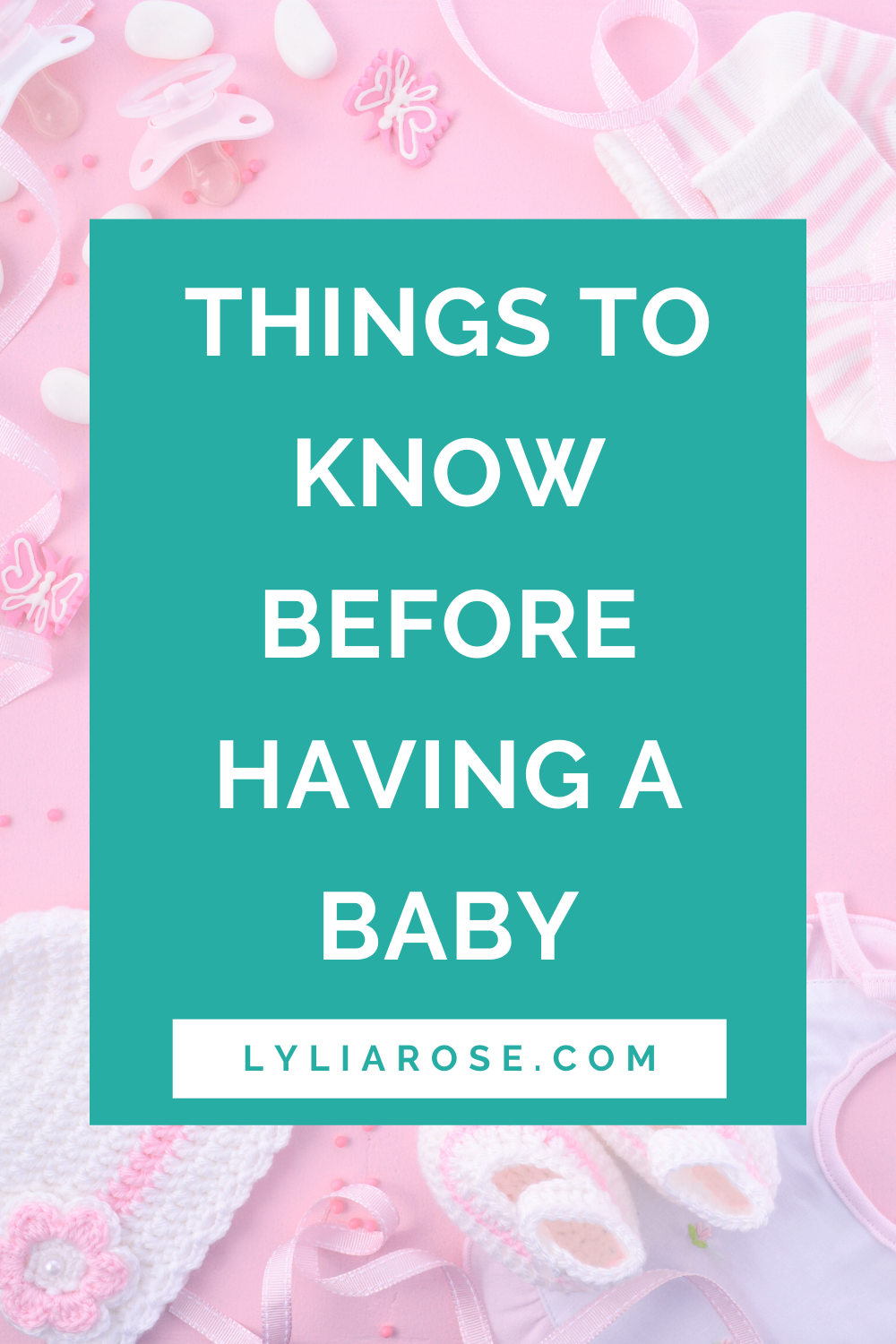 Things to know before having a baby