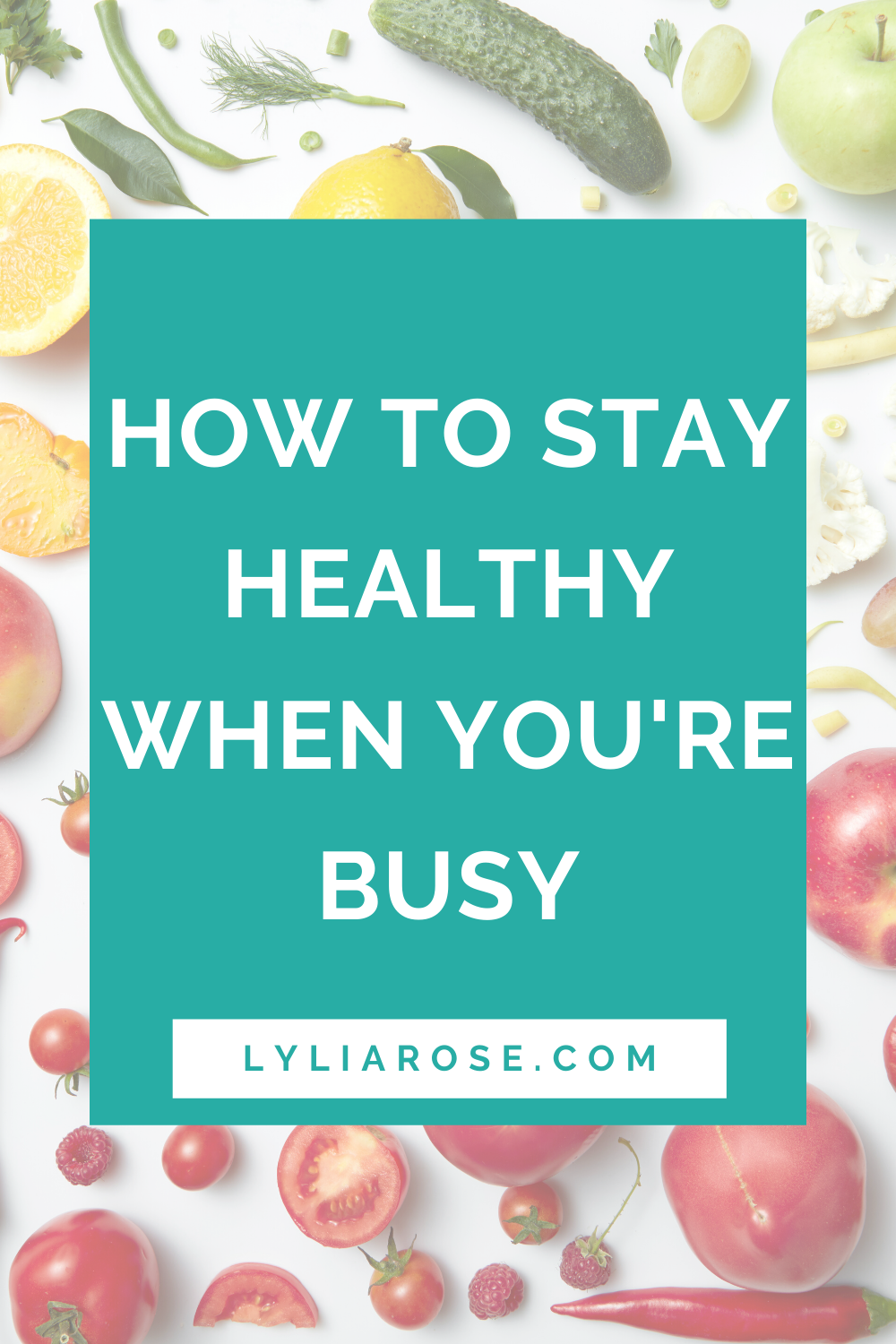 How to stay healthy when youre busy
